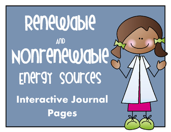 Renewable and Nonrenewable Resources Interactive Notebook