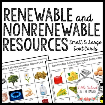 Renewable and Nonrenewable Resources Sort Cards *Natural Resources