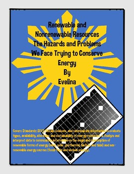 Renewable and Nonrenewable Resources the Hazards we face trying to Save Energy