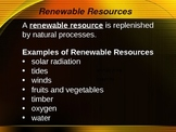 Renewable and Nonrenewable resources Powerpoint (3rd - 5th grade)