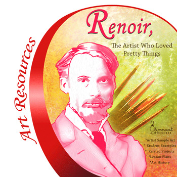 Renoir:  The Artist Who Loved Pretty Things