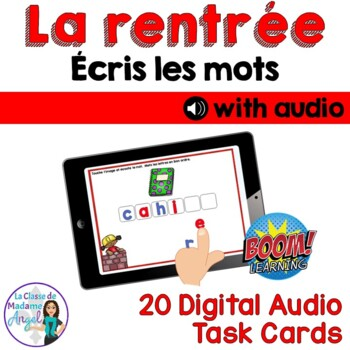 Rentrée: Back to School Themed Digital Audio Task Cards in French - BOOM CARDS