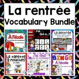Rentrée Scolaire:  Back to School Themed Vocabulary BUNDLE in French