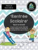Rentree Scolaire (Back to School Booklet) - French Immersi