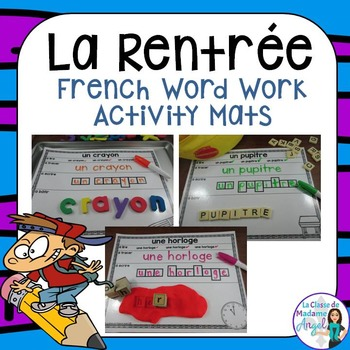 Rentrée Scolaire:  Back to School Themed Word Work Activit