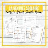 Rentrée Scolaire - Révision - Back to School French Review