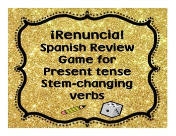 Renuncia Game: Present Tense Stem-changing Verbs