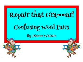 Repair that Grammar!    Confusing Word Pairs