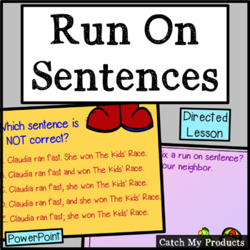 Run On Sentences (Fixing) Power Point for Comma Practice
