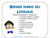 REPASO DIARIO DEL LENGUAJE -SEMANA #1 / Daily Oral Languag