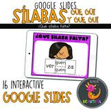 Repaso Sílabas GÜE GÜI y GUE GUI Interactive Google Slides