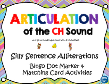 Articulation of the CH Sound With Silly Sentence Alliterations