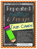 Repeated Addition & Arrays TASK CARDS