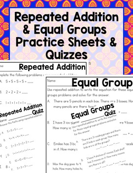 Repeated Addition & Equal Groups Practice Sheets & Quizzes (4 pages)