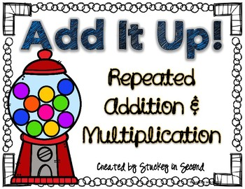 Repeated Addition & Multiplication Center
