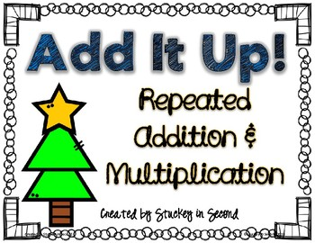 Repeated Addition & Multiplication Center (Christmas Edition)