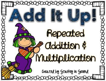 Repeated Addition & Multiplication Center (Halloween Edition)