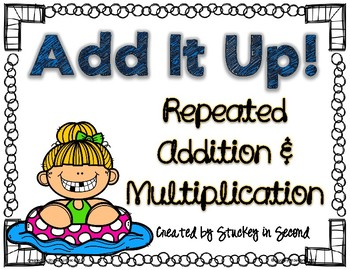 Repeated Addition & Multiplication Center (Summer Edition)