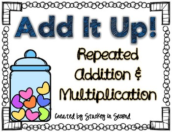 Repeated Addition & Multiplication Center (Valentine's Edition)