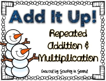 Repeated Addition & Multiplication Center (Winter Edition)