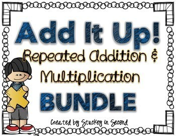 Repeated Addition & Multiplication Centers: Building Equations {BUNDLE}