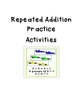 Repeated Addition Practice - Math
