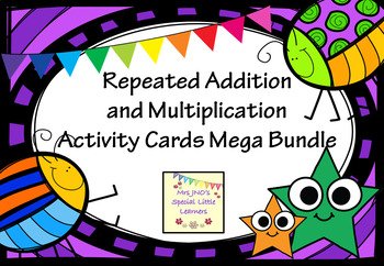 Repeated Addition and Multiplication Activity Cards Mega Bundle