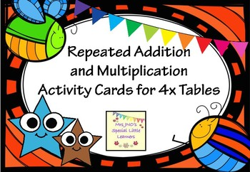 Repeated Addition and Multiplication Activity Cards for 4x Tables