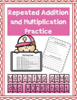 Repeated Addition and Multiplication Worksheet