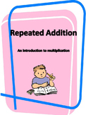 Repeated Addition- intro to multiplications