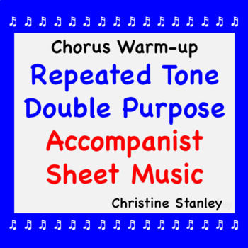 Repeated Tone, Double Purpose Chorus/Vocal Warm-up Sheet Music