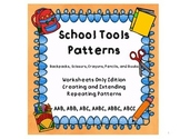 Repeating Patterns- School Tools Theme-  Pattern Worksheets Only