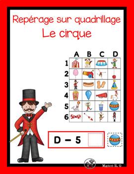 Repérage sur un quadrillage (Le cirque)