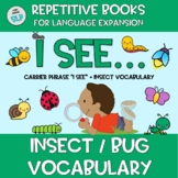 "Adapted Book - ""I See"" + Insect Vocabulary Speech Language Therapy Spring Autism"