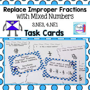 Replace Improper Fractions with a Mixed Number: Fraction Task Cards