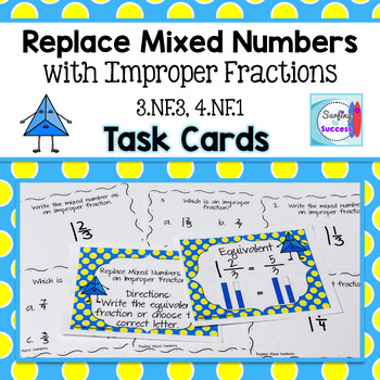 Replace Mixed Numbers with Improper Fractions Task Cards