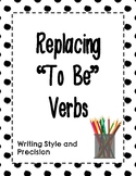 """Replacing """"To Be"""" Verbs"""