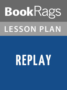 Replay Lesson Plans