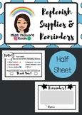 Replenish Supplies & Parent Reminders