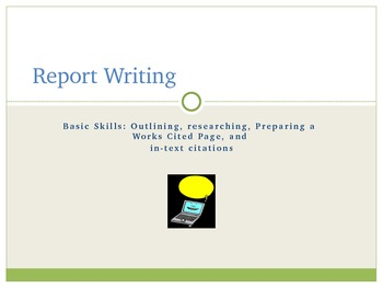 Report Basics: Outlines, Works Cited Page, and Parenthetical Citations