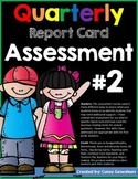 Report Card Assessment (Second Quarter)