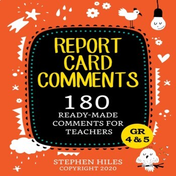 Report Card Comments:  Ready Made Comments for Teachers
