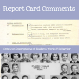 Report Card Comments: Comments for Every Occasion