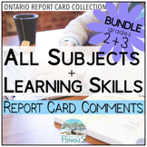 Ontario Report Card Comments - Grade 2 and Grade 3 EDITABLE (All Subjects + LS)