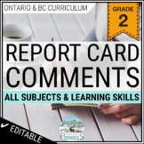 Grade 2 Ontario Report Card Comments - EDITABLE (All Subjects + Learning Skills)
