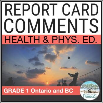 Report Card Comments - HEALTH & PHYSICAL EDUCATION - Ontario Grade 1