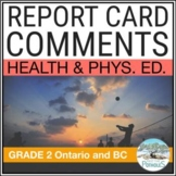 Report Card Comments - Ontario Grade 2 Health and Physical Education - EDITABLE