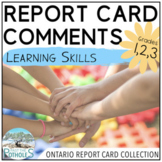 Learning Skills Report Card Comments - Ontario Grades 1,2,3 (Primary) EDITABLE