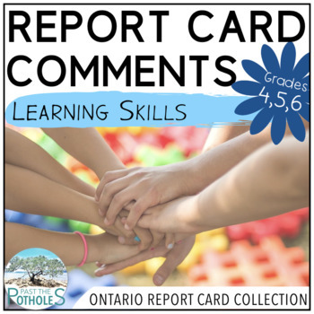 Report Card Comments - Learning Skills and Work Habits