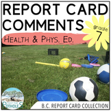 Report Card Comments - Physical Education - British Columbia  (Grade 7)